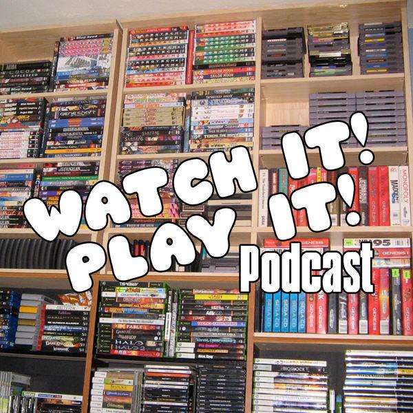 Watch It! Play It!–The Caveman Mafia Podcast Network