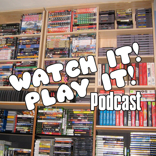 Watch It! Play It!–The Caveman Mafia Podcast Network
